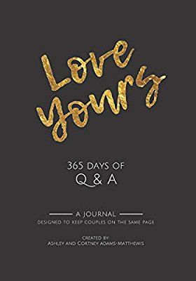 Love Yours 365 Days Of Q A Love Yours For Couples Mrs