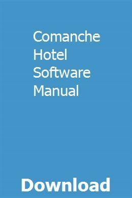 Comanche Hotel Software Manual Marketing Software Nonrenewable