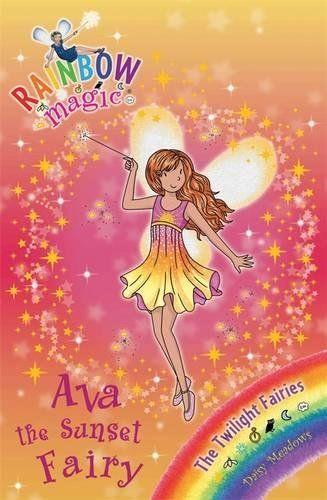From 2 01 Ava The Sunset Fairy The Twilight Fairies Book 1 Rainbow Magic Rainbow Magic Books Rainbow Magic Fairy Book