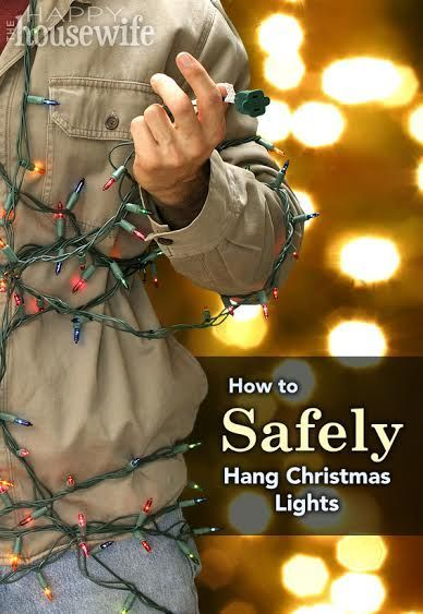 How to Safely Hang Christmas Lights   The Happy Housewife™ :: Home