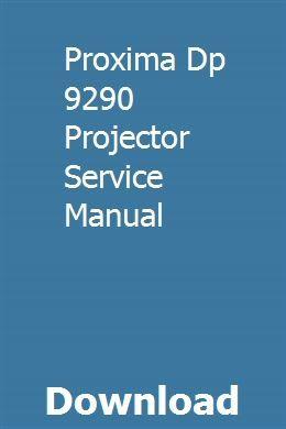 Proxima Dp 9290 Projector Service Manual Owners Manuals Mitsubishi Repair Manuals