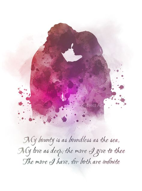 Romeo and Juliet, Quote, ART PRINT, William Shakespeare, Play, Broadway, West End, Theatre, Gift, Wall Art, watercolour, gift ideas, quotes, birthday, christmas, tragedy, love, romance, valentines, My bounty is as boundless as the sea, My love as deep; the more I give to thee The more I have, for both are infinite #RomeoandJuliet #Quote #ARTPRINT #WilliamShakespeare #Play #Broadway #WestEnd #Theatre #Gift #WallArt #watercolour #giftideas #quotes #birthday #christmas #tragedy #love #romance