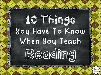 This is an awesome article! 10 Things You Have To Know When You Teach Reading