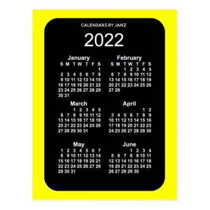 Mini 2022 Calendar.2022 Yellow Neon 6 Month Mini Calendar By Janz Postcard Zazzle Com Mini Calendars Custom Calendar Calendar