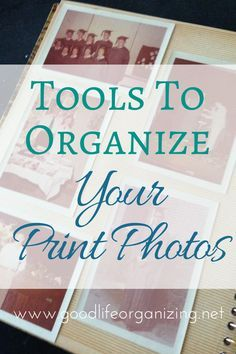 Organizing Printed Photos Tools Of The Trade Picture