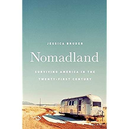 Nomadland Surviving America In The Twenty First Century Nonfiction Books Fallen Book Books To Read
