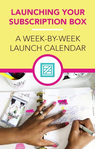 Countdown Calendar: A Weekly Breakdown of How to Launch a Subscription Business Start A Business From Home, Starting A Business, Business Planning, Business Tips, Business Notes, Online Business, Business Calendar, Monthly Subscription Boxes, Monthly Gift