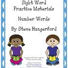 This file has practice materials for number sight words. The students color, trace, paste, write, and say each sight word. There is 1 page of pract...