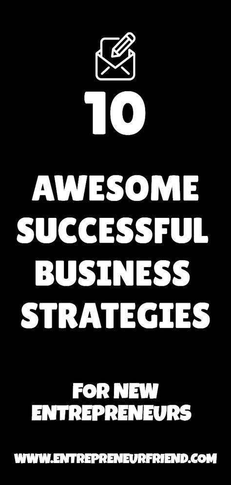 10 Proven Successful Business Strategies & Tactics: for Smart Entrepreneurs