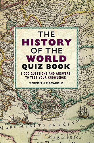 The History Of The World Quiz Book 1 000 Questions And A Https