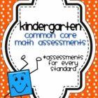 Kindergarten Common Core Math Assessments.$