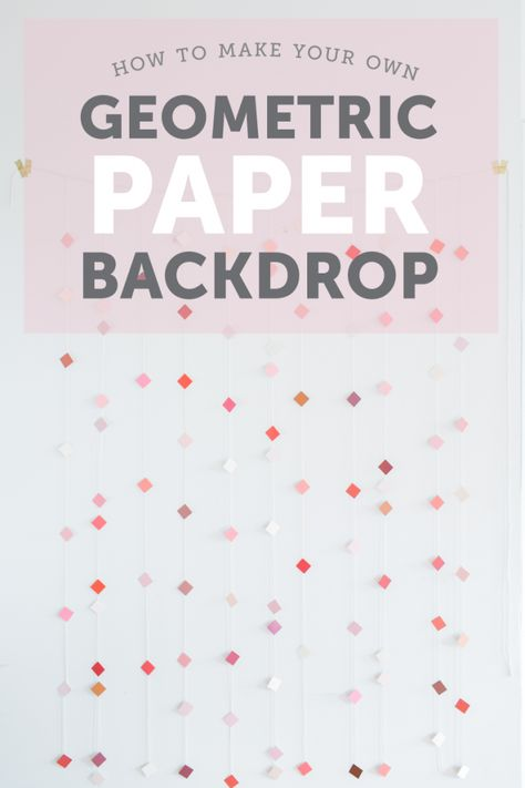 Full DIY tutorial for a geometric paper backdrop