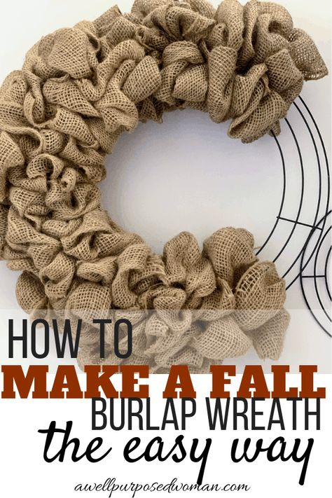 How to Make a Fall Burlap Wreath the Easy WayI have seen many tutorials on making burlap wreaths. They have been complicated and way too long! Making a burlap wreath for any season is super Making Burlap Wreaths, Easy Burlap Wreath, Burlap Wreath Tutorial, Diy Fall Wreath, Burlap Crafts, Wreath Crafts, How To Make Wreaths, Burlap Bubble Wreath, Sunflower Burlap Wreaths