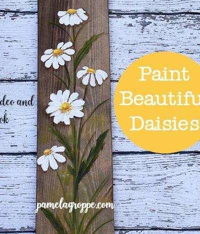 Paint Beautiful Daisies Workbook & Tutorial | beautiful