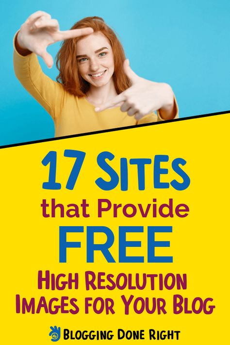 Top 17 Websites To Get Free Stock Photos For Blogs Free High Resolution Photos How To Make Photo Free High Resolution Images
