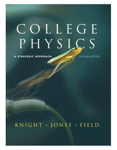 Pdf College Physics A Strategic Approach 2nd Edition By Knight College Physics College Textbook Physics