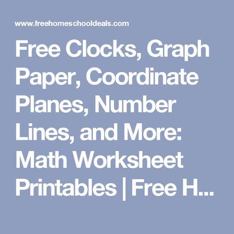 Free Clocks, Graph Paper, Coordinate Planes, Number Lines, and - free printable grid paper for math
