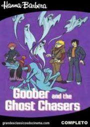 Baixar E Assistir Goober And The Ghost Chasers Goober E Os