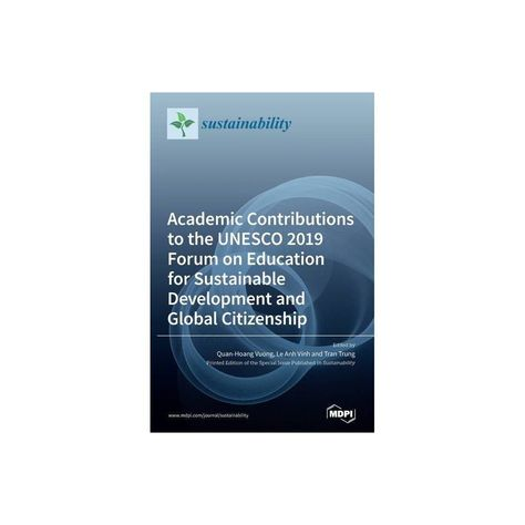 Academic Contributions to the UNESCO 2019 Forum on Education for Sustainable Development and Global Citizenship - (Hardcover)
