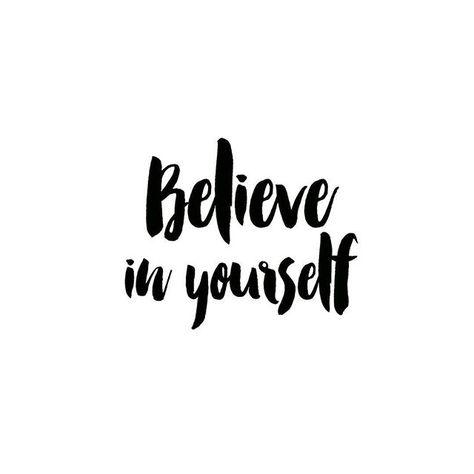 'Believe in yourself.' #projectoutward #weekly #quote #believe #happyhumpday