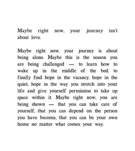 Maybe Right Now Your Journey Isn't About Love