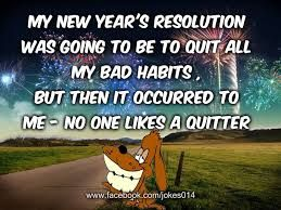 31 Funny Quotes About Failing Your New Year S Resolutions New Year Resolution Quotes Fun Quotes Funny New Years Resolution Funny