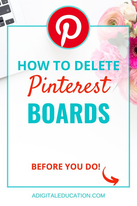How To Delete Pinterest Boards (And What To Know Before You Do)