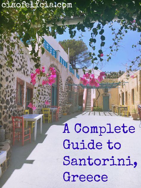 A Complete Guide to Santorini, Greece – Ciao Felicia