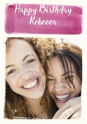 Pink And White Bordered Personalised Photo Upload Happy Birthday Card Once You Ve Personalise Happy Birthday Cards Birthday Cards Photography Magazine Template