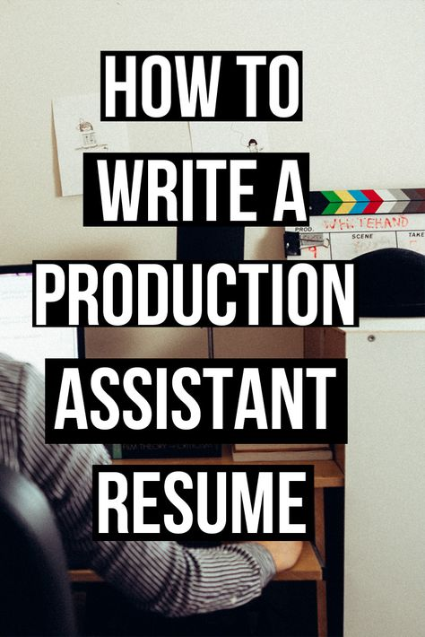 How to write a Production Assistant Resume I also wrote a popular - production assistant resume