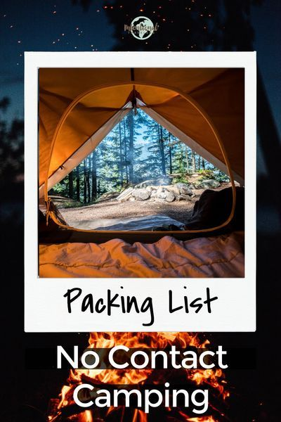 Social Distance Travel No Contact Camping Packing List And Guidelines Intentional Travelers Camping Packing List Camping Trip Packing List Camping Packing