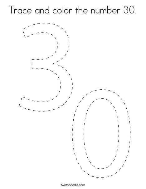 Trace And Color The Number 30 Coloring Page Twisty Noodle Coloring Pages Holiday Lettering Mini Books