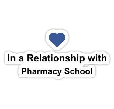 In A Relationship With Pharmacy School Shirt Pharmacist Facebook Sticker By Nakedshirts In 2020 Pharmacy School Pharmacy Fun Medical School Motivation