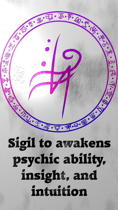 Sigil to awakens psychic ability, insight, and intuition Sigil requests are closed. For more of my sigils go here:.