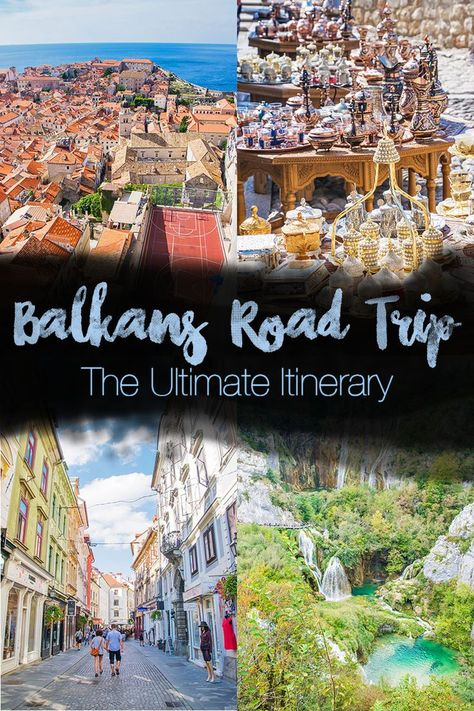 Balkans Road Trip: A Balkan Travel Itinerary with Coasts, Parks, & More