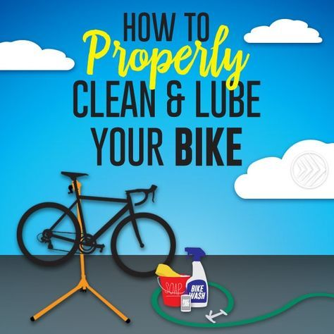 How To Properly Clean And Lube Your Bike Bicycle Maintenance