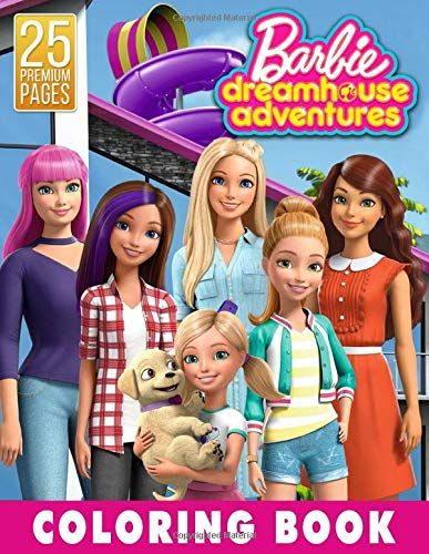 Barbie Dreamhouse Adventures Coloring Book Great Coloring For Girls By Dannetta Garcia Coloring Books Barbie Dream House Disney Princess Wallpaper