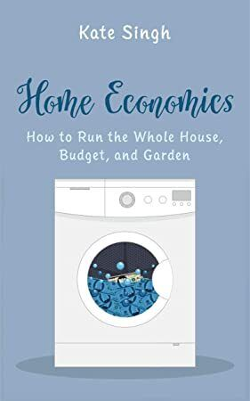 Download Home Economics How To Run The Whole House Budget And Garden Home Economics Budgeting Economics