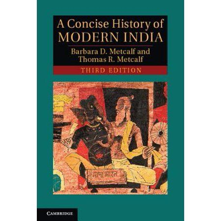 A Concise History Of Modern India History Of Modern India Modern India History