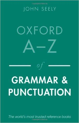 Oxford A Z Of Grammar And Punctuation Amazon Co Uk John Seely 9780199669189 Books Amazones