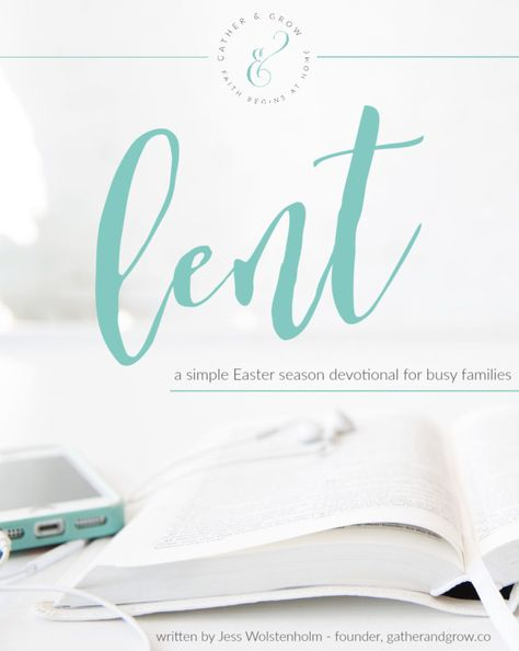 Our Gather & Grow Lent devotional is perfect for your busy family. These six, simple lessons about Jesus will prepare your hearts for the Easter season and connect you to God! Our faith journey…