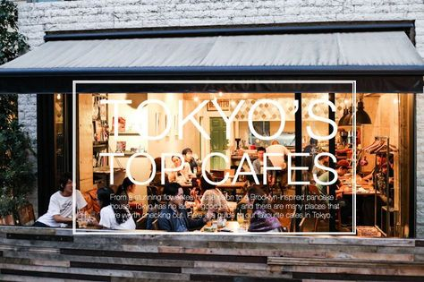 Tokyo's Top 15 Cafes to Visit