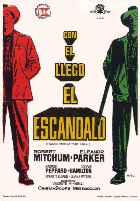 Con él Llegó El Escándalo 1960 Home From The Hill De Vincente Minnelli Tt0053917 Carteles De Cine Cartel Cinematográfico Cine