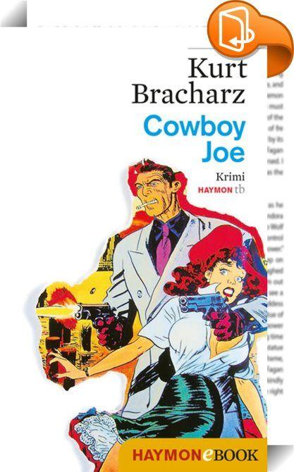 """Cowboy Joe    ::  Die heimische Polizei ist nicht zu unterschätzen - besonders nicht Johann Natter, genannt """"Cowboy Joe"""". Früher nur ein kleiner Dorfpolizist, wandelt er sich in seinem neuen Job bei der Kripo zu einem mit allen Wassern gewaschenen Ermittler. Joe taucht ein in einen Verbrechenssumpf, wo ihm serbische Mafiosi und türkische Heroinhändler, Zuhälter und Boxer über den Weg laufen - eine Jagd durchs Rotlicht und Drogenmilieu beginnt ..."""