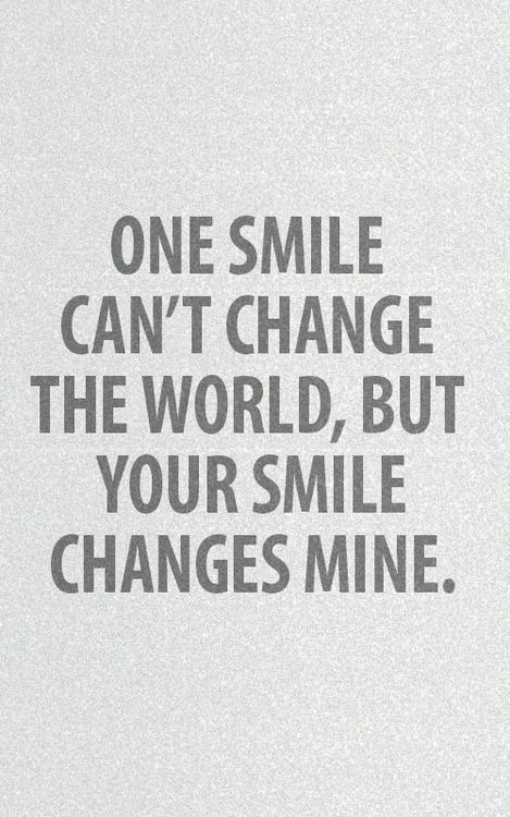 Your Smile Changes Mine Tap To See More Romantic Love Valentine