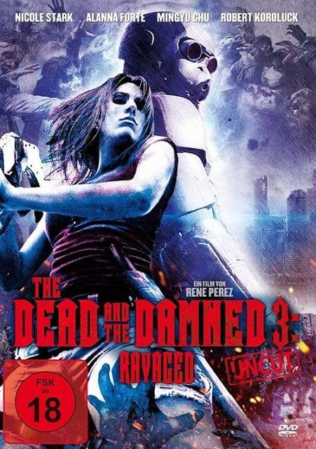 Cine Para Todos Los Gustos The Dead And The Damned 3 Ravaged 2019 Hd Horror Zombies Películas Completas Peliculas Cine
