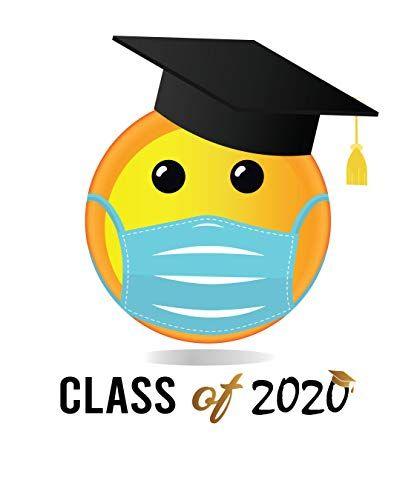 Class Of 2020 Vinyl Sticker Quarantined Senior Class Graduation Party Gift Memory Funny Emoji M Graduation Party Gifts Graduation Party Graduation Party Decor