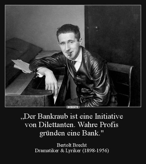 Der Bankraub ist eine Initiative von Dilettanten..   Lustige Bilder, Sprüche, W... - #Bankraub #Bilder #der #Dilettanten #Eine #Initiative #ist #Lustige #Sprüche #von