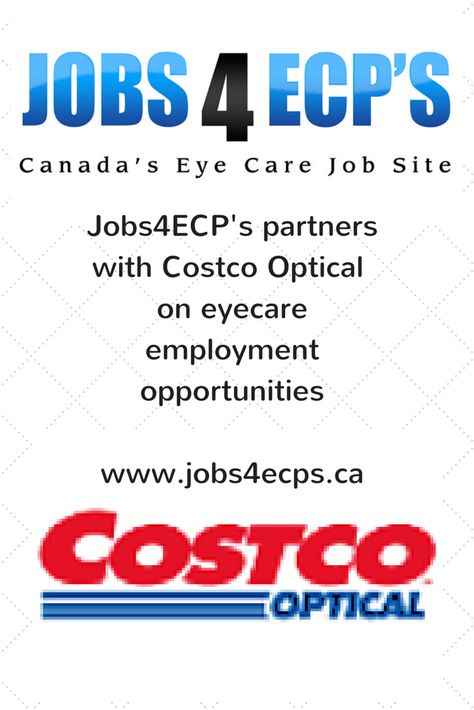 Jobs4ECPu0027s partners with Costco Optical on eyecare employment - costco jobs