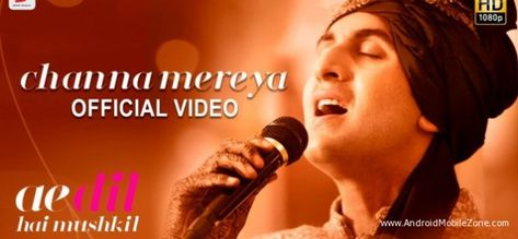 Free Download Channa Mereya Title Theme Ae Dil Hai Mushkil Mobile